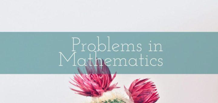 Problems in Mathematics