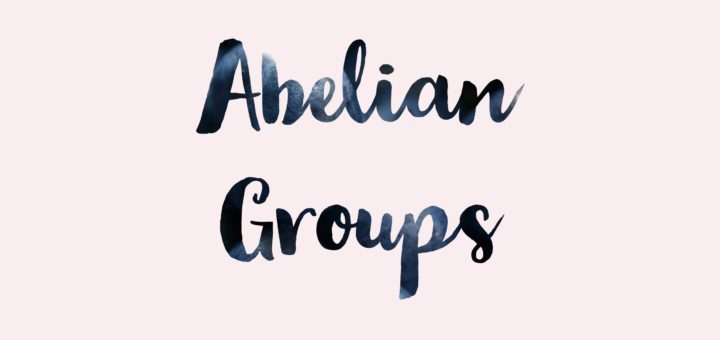 Abelian Group problems and solutions