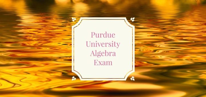 Purdue University Abstract Algebra Exam Problems and Solutions